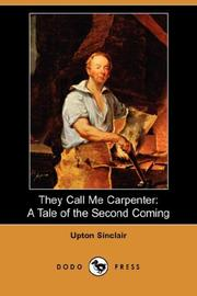 Cover of: They Call Me Carpenter | Upton Sinclair