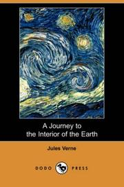 Cover of: A Journey to the Interior of the Earth (Dodo Press) | Jules Verne