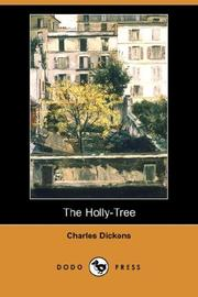 Cover of: The Holly-Tree (Dodo Press) | Charles Dickens