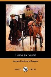 Cover of: Home as found: sequel to Homeward bound.