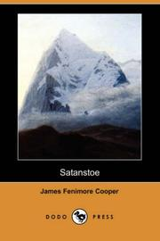 Cover of: Satanstoe: or The Littlepage Manuscripts, a Tale of the Colony