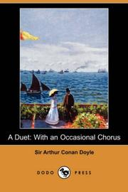 Cover of: A Duet, With An Occasional Chorus (Dodo Press) | Arthur Conan Doyle