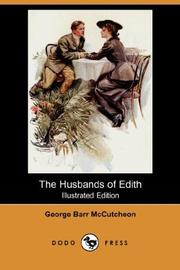 Cover of: The Husbands of Edith (Illustrated Edition) (Dodo Press) | McCutcheon, George Barr