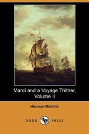 Cover of: Mardi and A Voyage Thither, Volume II