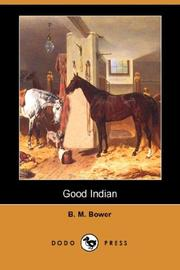Cover of: Good Indian (Dodo Press) | B. M. Bower