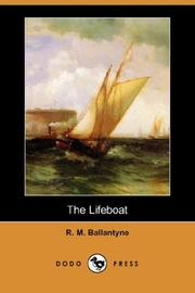 Cover of: The Lifeboat (Dodo Press) | Robert Michael Ballantyne