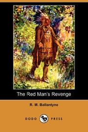 The Red Man's revenge by Robert Michael Ballantyne