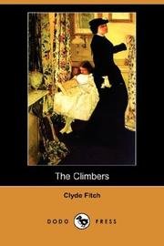 Cover of: The Climbers (Dodo Press) | Clyde Fitch