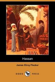 Cover of: Hassan (Dodo Press) | James Elroy Flecker