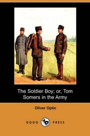 Cover of: The Soldier Boy Or Tom Somers in the Army