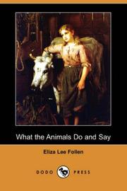 Cover of: What the Animals Do And Say