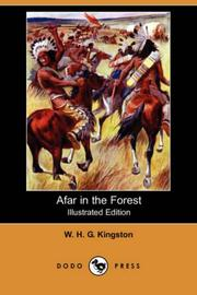 Cover of: Afar in the Forest (Illustrated Edition) (Dodo Press) | W. H. G. Kingston