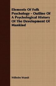 Cover of: Elements Of Folk Psychology - Outline Of A Psychological History Of The Development Of Mankind