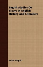 Cover of: Englsh Studies Or Essays In English History And Literature | Arthur Edward Pearse Brome Weigall