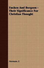 Cover of: Eucken And Bergson - Their Significance For Christian Thought