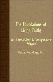 Cover of: The Foundations Of Living Faiths - An Introduction To Comparative Religion