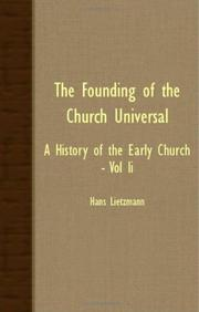 Cover of: The Founding Of The Church Universal - A History Of The Early Church - Vol II