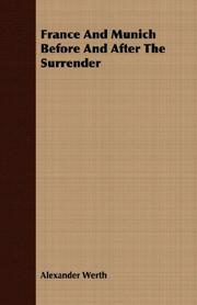 Cover of: France And Munich Before And After The Surrender