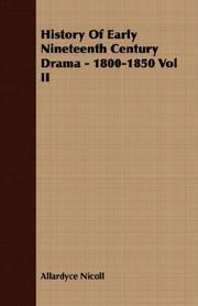 Cover of: History Of Early Nineteenth Century Drama - 1800-1850 Vol II
