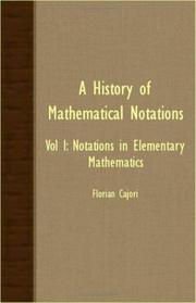 Cover of: A History Of Mathematical Notations - Vol I
