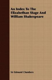 Cover of: An Index To The Elizabethan Stage And William Shakespeare