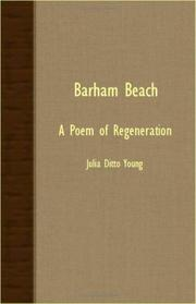 Cover of: Barham Beach - A Poem Of Regeneration | Julia Ditto Young