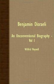 Cover of: Benjamin Disraeli - An Unconventional Biography - Vol I