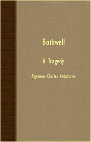 Cover of: Bothwell - A Tragedy