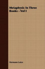 Cover of: Metaphysic In Three Books - Vol I