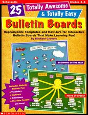 Cover of: 25 Totally Awesome & Totally Easy Bulletin Boards! (Grades 3-6)