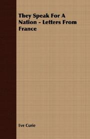 Cover of: They Speak For A Nation - Letters From France | Curie, Eve