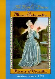 Cover of: Marie Antoinette, princess of Versailles