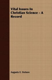 Cover of: Vital Issues In Christian Science - A Record | Stetson, Augusta E.