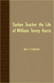 Cover of: Yankee Teacher The Life Of William Torrey Harris