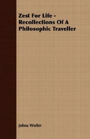 Cover of: Zest For Life - Recollections Of A Philosophic Traveller