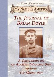 Cover of: The journal of Brian Doyle: a greenhorn on an Alaskan whaling ship