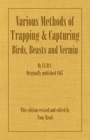 Cover of: Various Methods of Trapping and Capturing Birds, Beasts and Vermin | I.E.B.C.