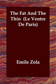 Cover of: The Fat and the Thin (Le Ventre de Paris)