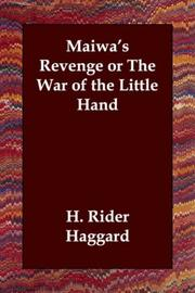 Cover of: Maiwa's Revenge; or, The War of the Little Hand