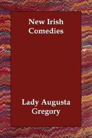 Cover of: New Irish Comedies | Lady Augusta Gregory