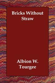 Cover of: Bricks Without Straw | Albion Winegar TourgГ©e