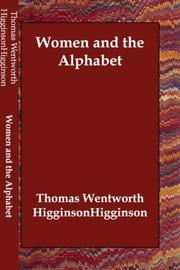 Cover of: Women and the Alphabet: a series of essays