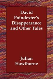 Cover of: David Poindexter's Disappearance and Other Tales