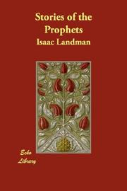 Cover of: Stories of the Prophets | Isaac Landman