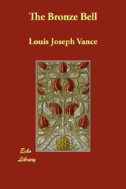 Cover of: The Bronze Bell | Louis Joseph Vance