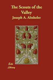 Cover of: The Scouts of the Valley | Joseph A. Altsheler