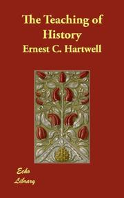 Cover of: The Teaching of History | Ernest C. Hartwell