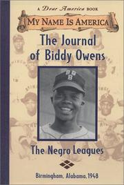 Cover of: The journal of Biddy Owens, the Negro leagues