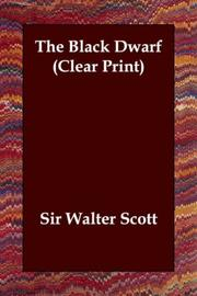 Cover of: The Black Dwarf (Clear Print) | Sir Walter Scott