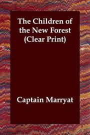 Cover of: The Children of the New Forest (Clear Print)
